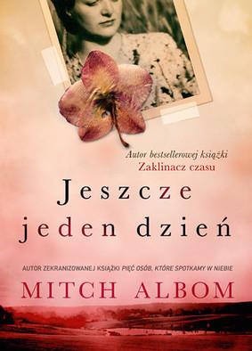 Mitch Albom - Jeszcze jeden dzień / Mitch Albom - Il giorno in piu