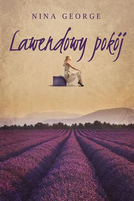 Nina George - Lawendowy pokój / Nina George - Das Lavendelzimmer