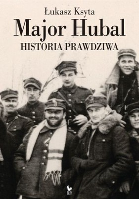 Łukasz Ksyta - Major Hubal
