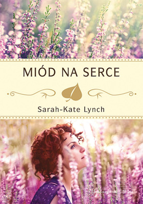 Sarah-Kate Lynch - Miód na serce / Sarah-Kate Lynch - The Wedding Bees