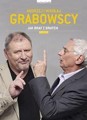 Andrzej Grabowski, Mikołaj Grabowski - Jak brat z bratem