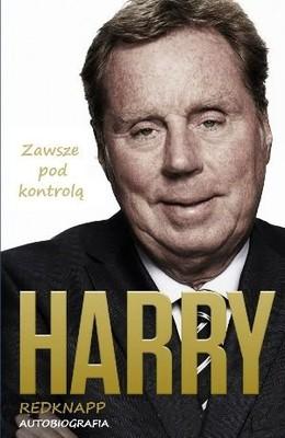 Harry Redknapp - Harry Redknapp. Autobiografia