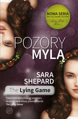 Sara Shepard - Pozory mylą. Tom 3