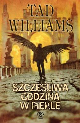 Tad Williams - Szczęśliwa godzina w piekle / Tad Williams - Happy Hour in Hell
