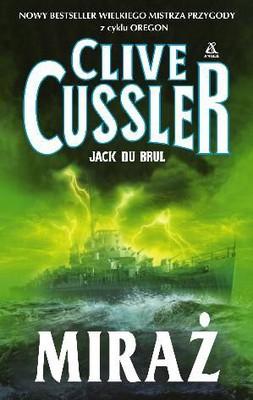 Clive Cussler, Jack Du Brul - Miraż / Clive Cussler, Jack Du Brul - The Mirage