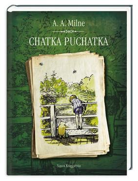 Alan Alexander Milne - Chatka Puchatka / Alan Alexander Milne - The House at Pooh Corner
