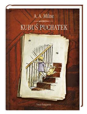 Alan Alexander Milne - Kubuś Puchatek / Alan Alexander Milne - Winnie The Pooh