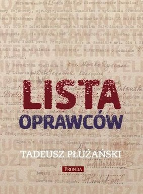Tadeusz Płużański - Lista oprawców