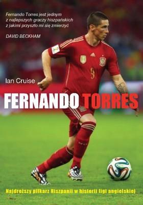 Ian Cruise - Fernando Torres. Najdroższy piłkarz Hiszpanii w historii ligi angielskiej