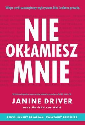 Janine Driver - Nie okłamiesz mnie