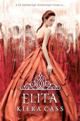 Kiera Cass - Elita / Kiera Cass - The Elite