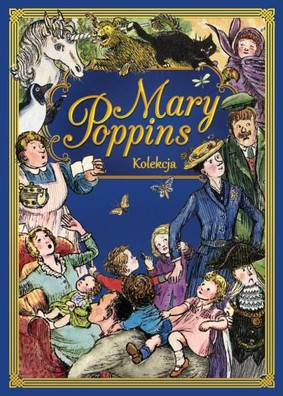 P. L. Travers - Mary Poppins. Kolekcja