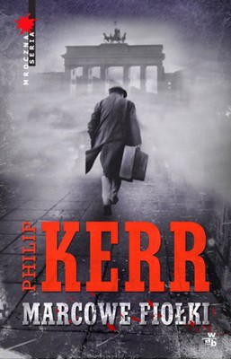 Philip Kerr - Marcowe fiołki / Philip Kerr - The Violets of March
