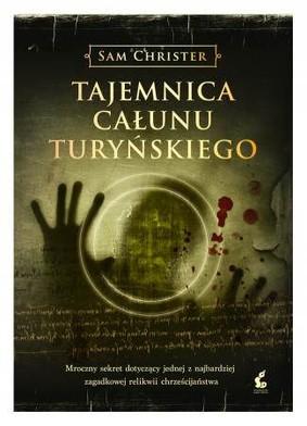 Sam Christer - Tajemnica Całunu Turyńskiego / Sam Christer - The Turin Shroud Secret