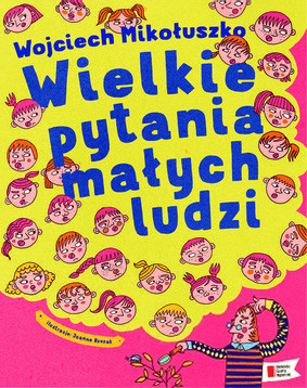 Wojciech Mikołuszko - Wielkie pytania małych ludzi