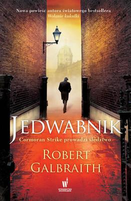 Robert Galbraith - Jedwabnik / Robert Galbraith - The Silkworm