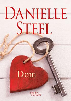 Danielle Steel - Dom / Danielle Steel - Home