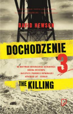 David Hewson - Dochodzenie 3 / David Hewson - The Killing III
