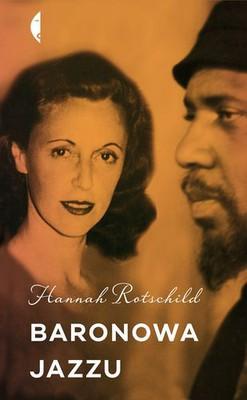 Hannah Rothschild - Baronowa jazzu