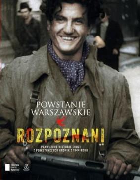 Iza Michalewicz, Maciej Piwowarczuk - Powstanie Warszawskie. Rozpoznani