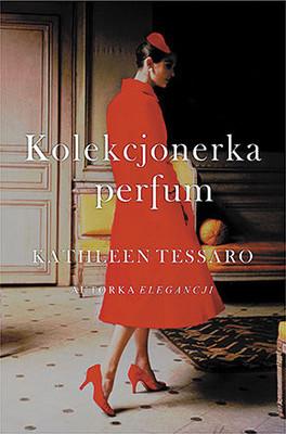 Kathleen Tessaro - Kolekcjonerka perfum / Kathleen Tessaro - The Perfume Collector
