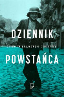 Zbigniew Czajkowski-Dębczyński - Dziennik powstańca