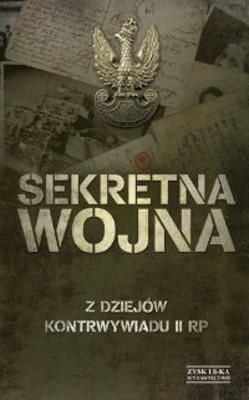 Zbigniew Nawrocki - Sekretna wojna. Z dziejów kontrwywiadu II RP