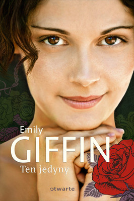 Emily Giffin - Ten jedyny / Emily Giffin - The Only & One