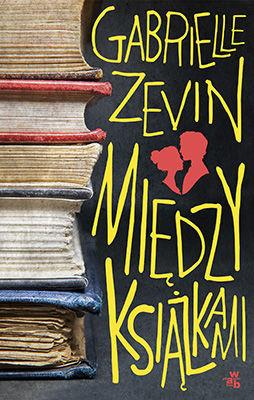 Gabrielle Zevin - Między książkami