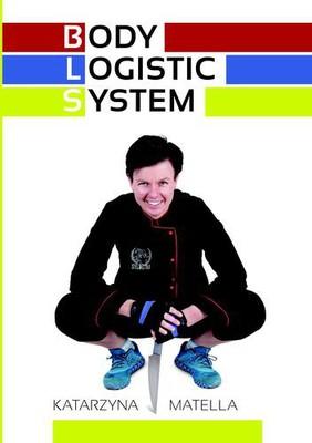 Katarzyna Matella - Body Logistic System