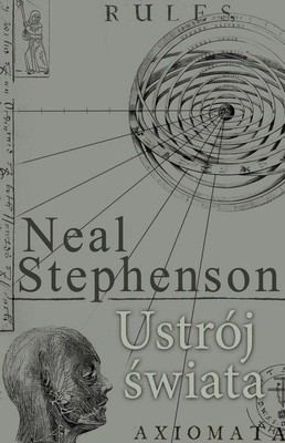 Neal Stephenson - Ustrój świata / Neal Stephenson - The System of the World