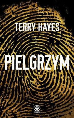 Terry Hayes - Pielgrzym / Terry Hayes - Diário de um mago