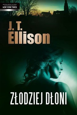 J.T. Ellison - Złodziej dłoni / J.T. Ellison - All the Pretty Girls