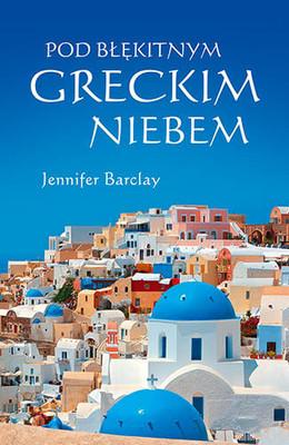 Jennifer Barclay - Pod błękitnym greckim niebem