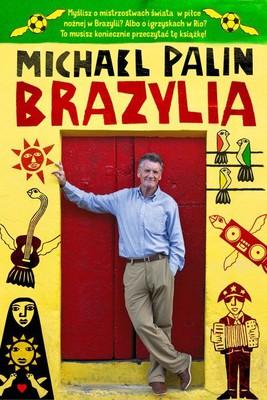 Michael Palin - Brazylia / Michael Palin - Brazil