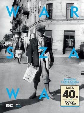 Warszawa. Lata 40