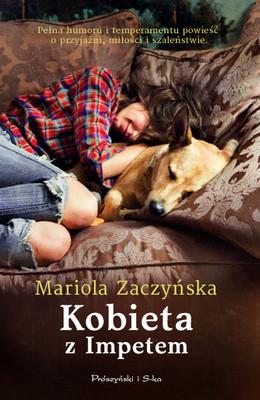 Mariola Zaczyńska - Kobieta z Impetem