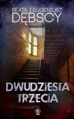Eugeniusz Dębski, Beata Dębska - Dwudziesta trzecia
