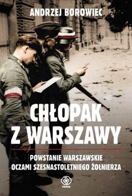 Andrzej Borowiec - Chłopak z Warszawy / Andrzej Borowiec - Warsaw boy