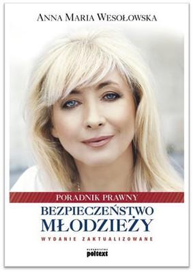 Anna Maria Wesołowska - Bezpieczeństwo młodzieży
