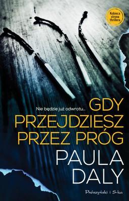 Paula Daly - Gdy przejdziesz przez próg / Paula Daly - Keep Your Friends Close