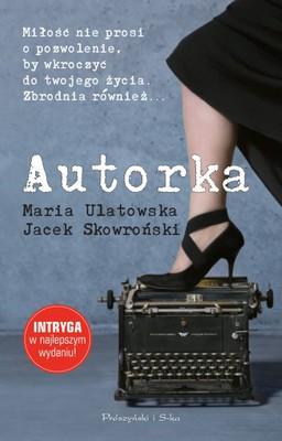 Jacek Skowroński, Maria Ulatowska - Autorka