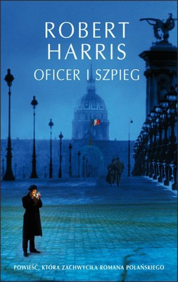 Robert Harris - Oficer i szpieg / Robert Harris - An Officer and a Spy