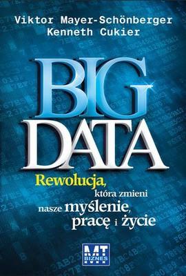 Viktor Mayer-Schonberger, Kenneth Cukier - Big Data