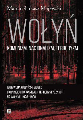 Marcin Łukasz Majewski - Wołyń