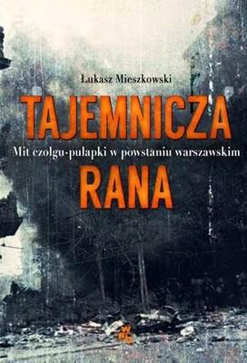 Łukasz Mieszkowski - Tajemnicza rana