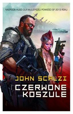 John Scalzi - Czerwone koszule / John Scalzi - Redshirts