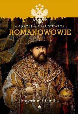 Andrzej Andrusiewicz - Romanowowie