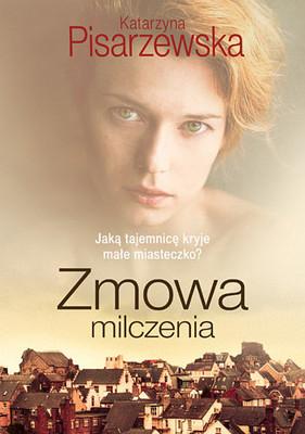 Katarzyna Pisarzewska - Zmowa milczenia