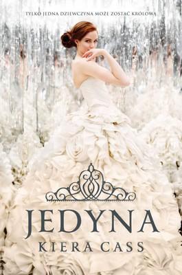 Kiera Cass - Jedyna / Kiera Cass - The One